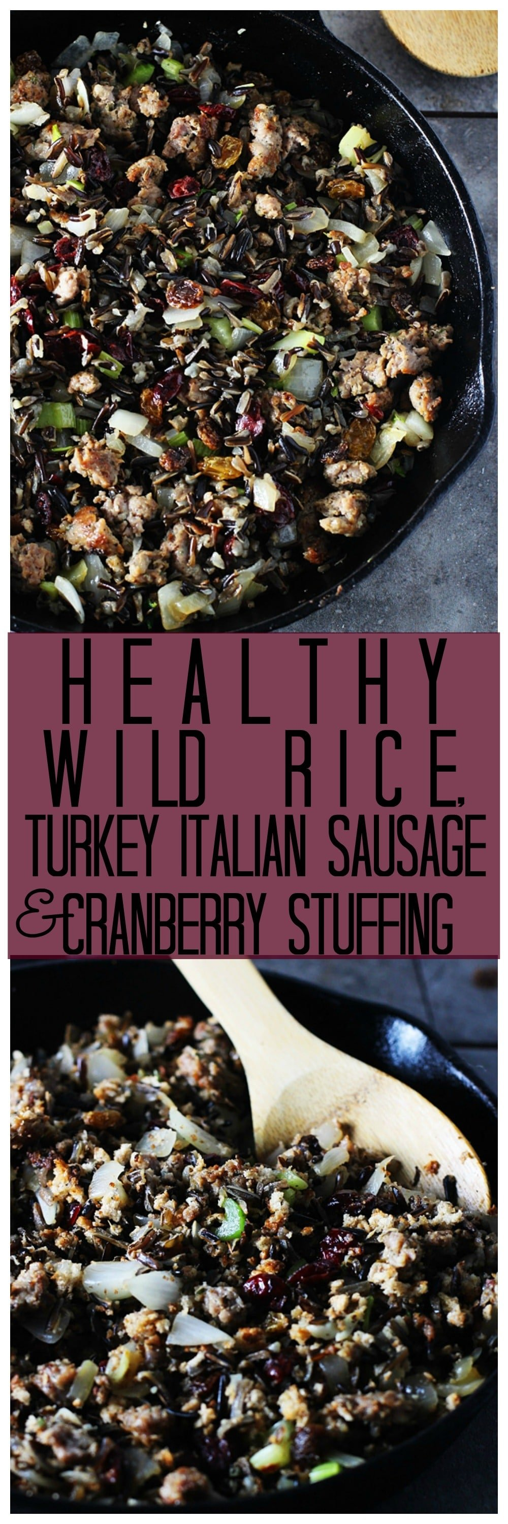 Healthy Wild Rice Stuffing with Turkey Italian Sausage, Cranberries and Pecans
