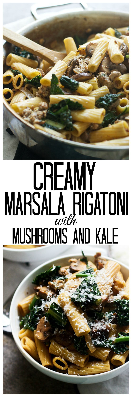 Creamy Marsala Rigatoni with Mushrooms and Kale