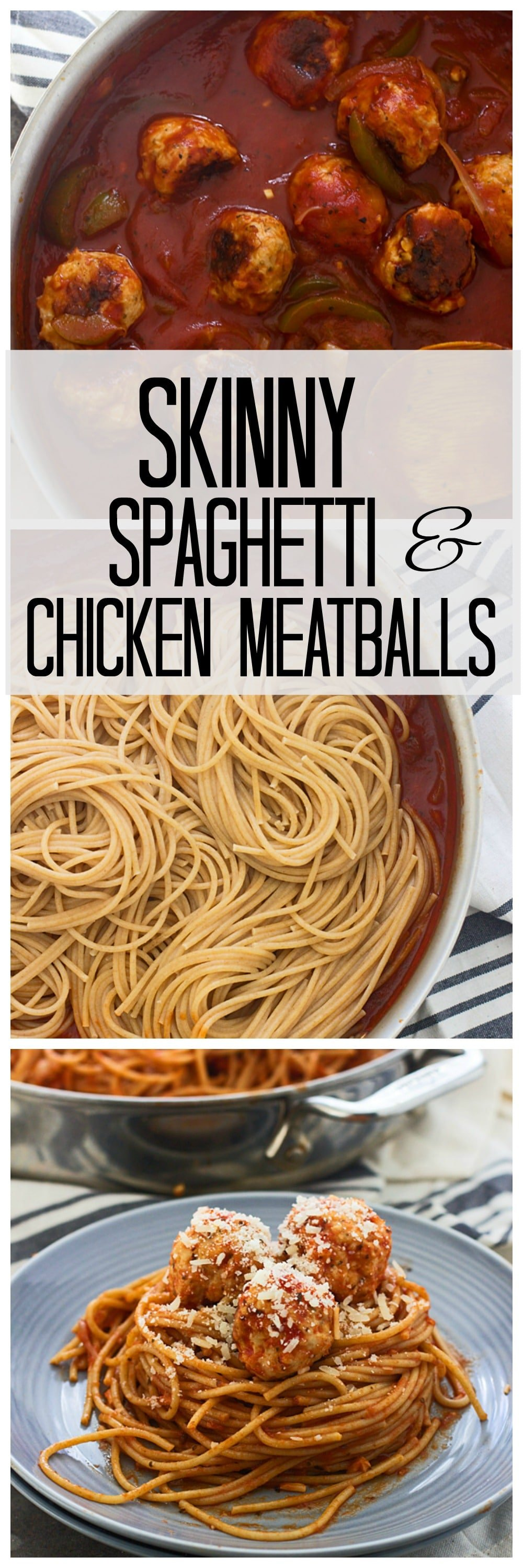 Skinny Spaghetti and Chicken Meatballs -- All the flavor, with a fraction of the fat and added fiber!