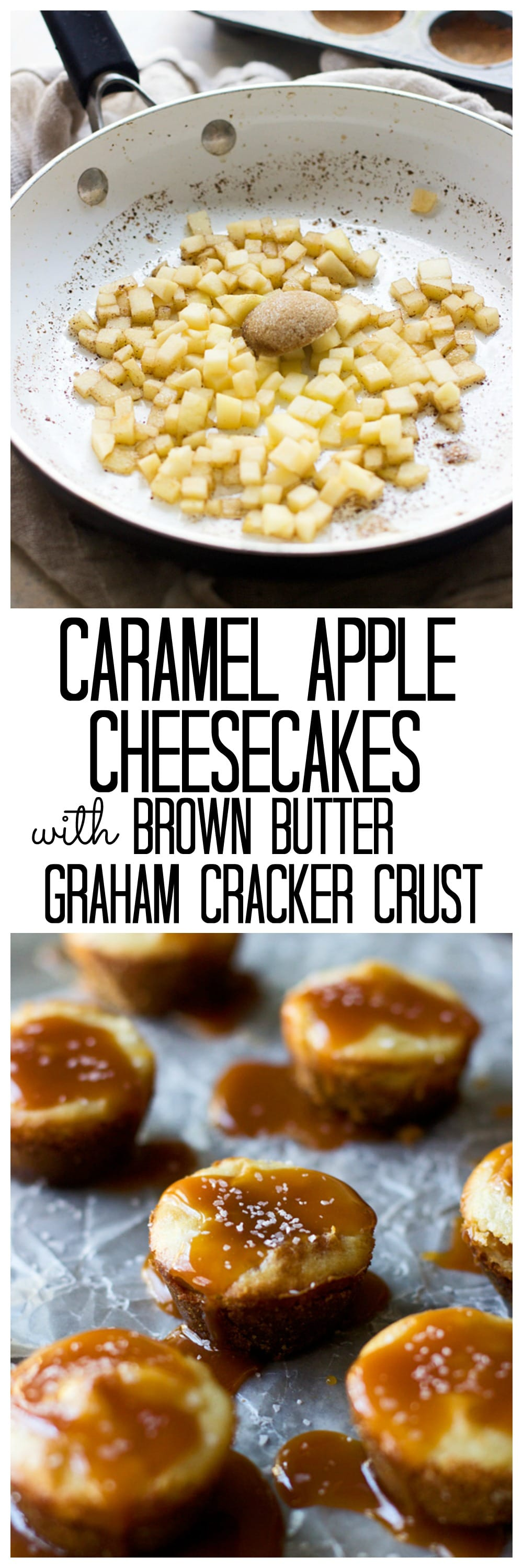 Mini Caramel Apple Cheesecakes with Brown Butter Graham Cracker Crust