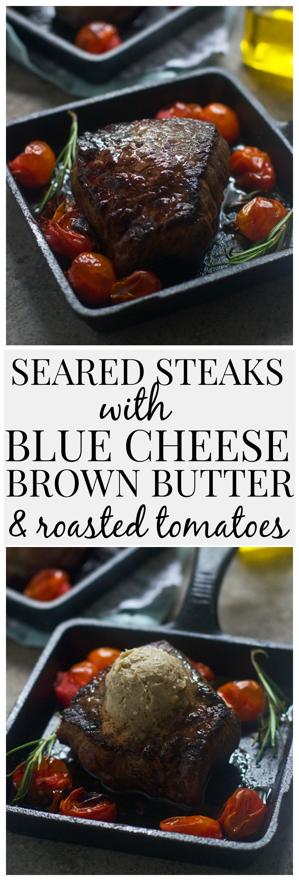 Seared Filets with Blue Cheese Brown Butter, Rosemary and Roasted Tomatoes