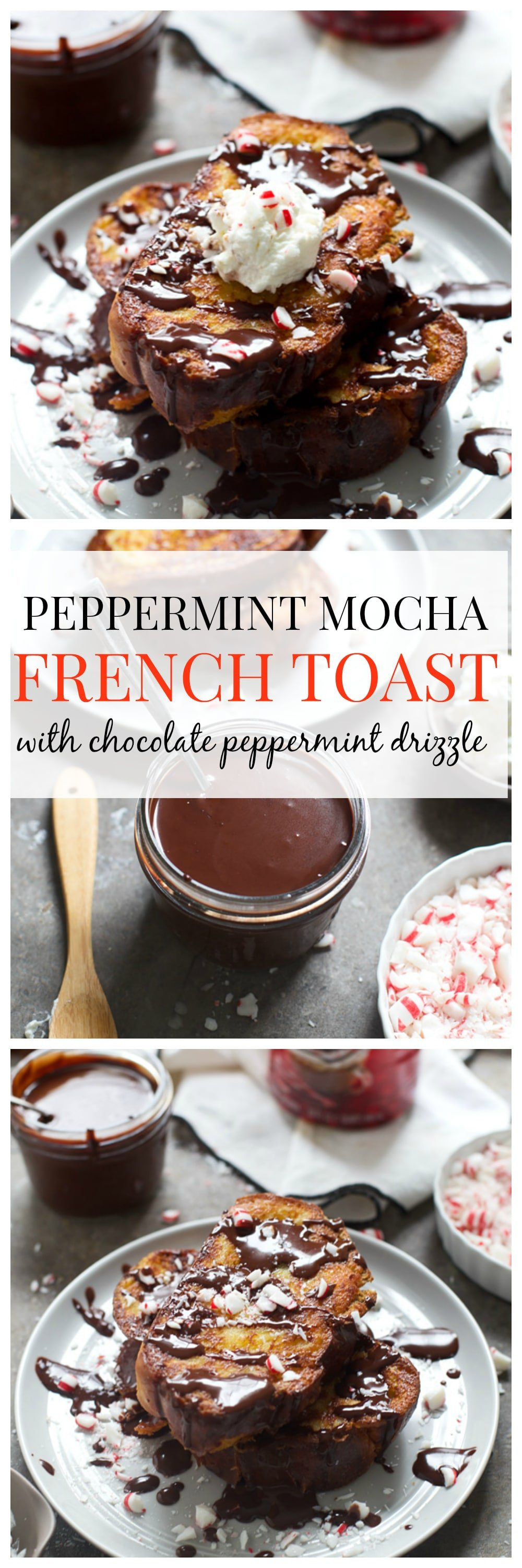 Peppermint Mocha French Toast