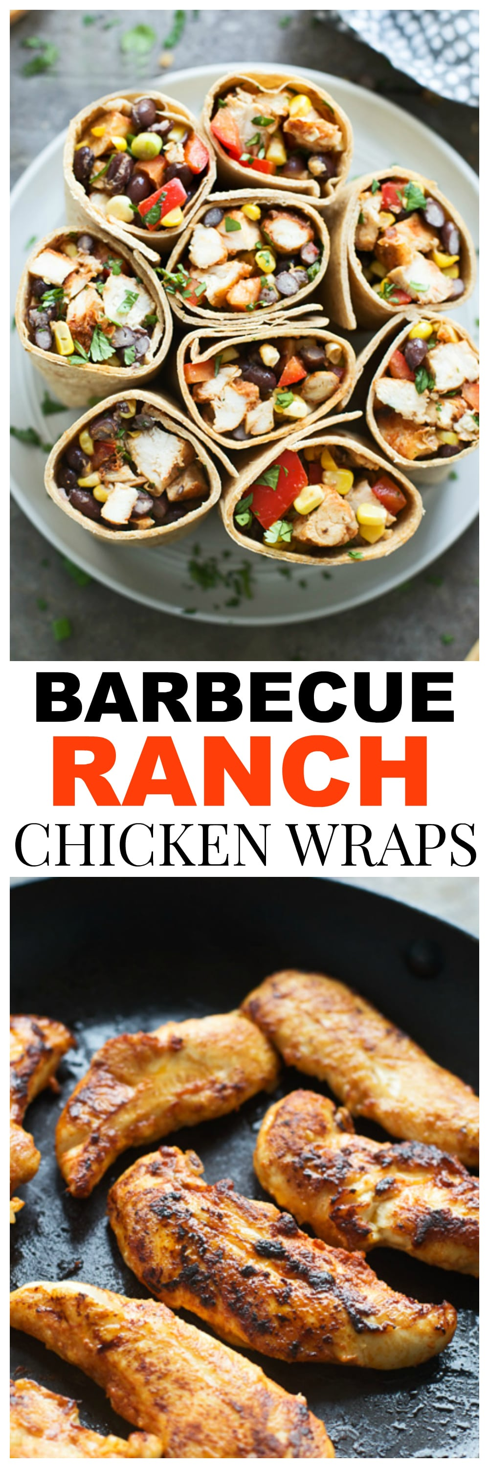 Barbecue Ranch Chicken Wraps