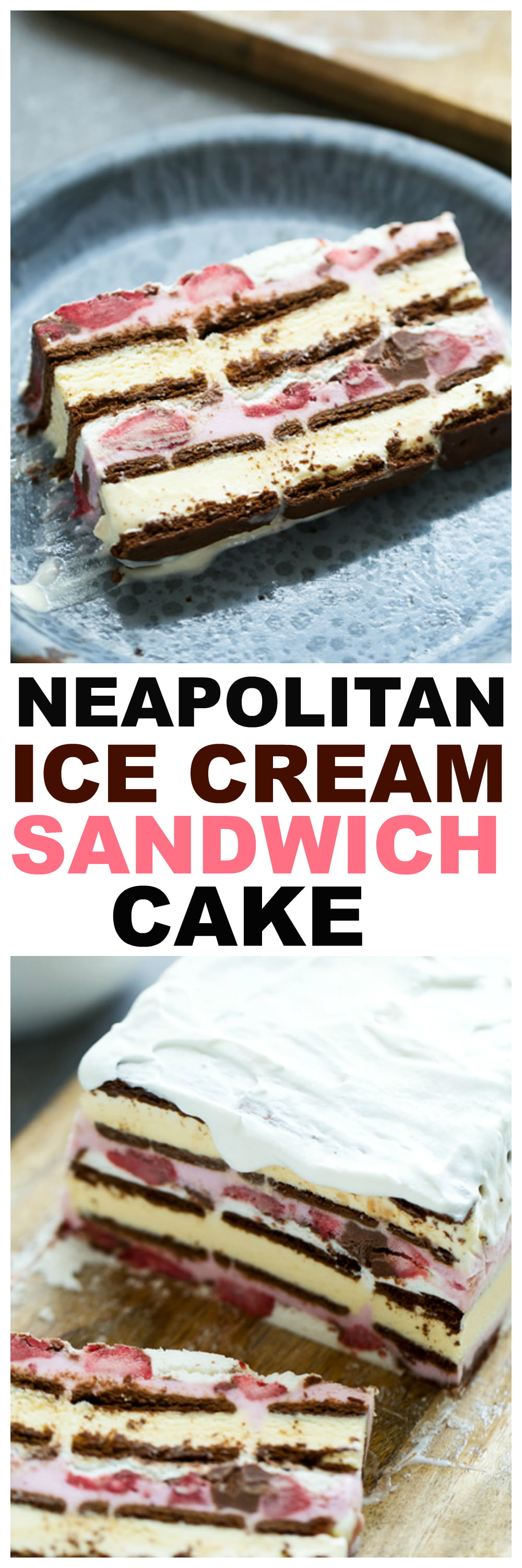Neapolitan Ice Cream Sandwich Cake Cooking for Keeps