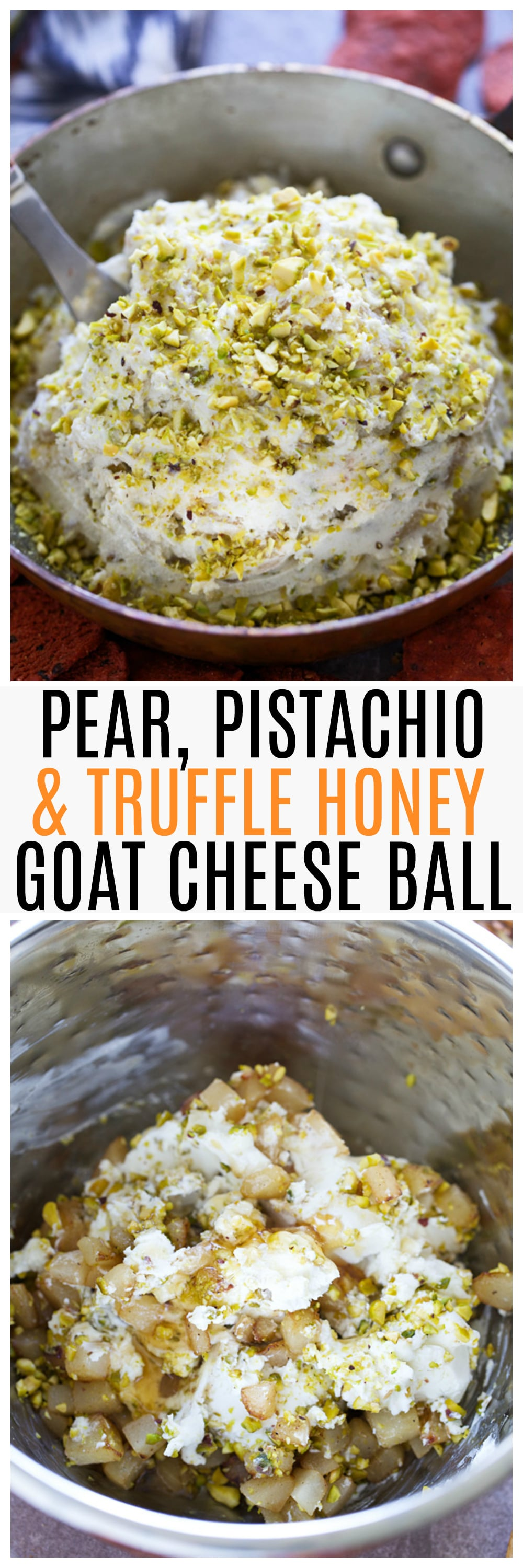 Pear, Pistachio and Truffle Honey Goat Cheese Ball