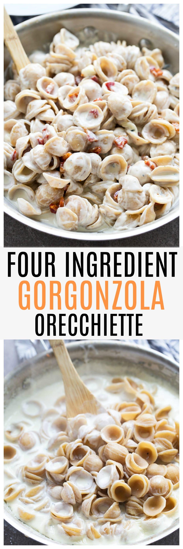Creamy Four Ingredient Gorgonzola Orecchiette