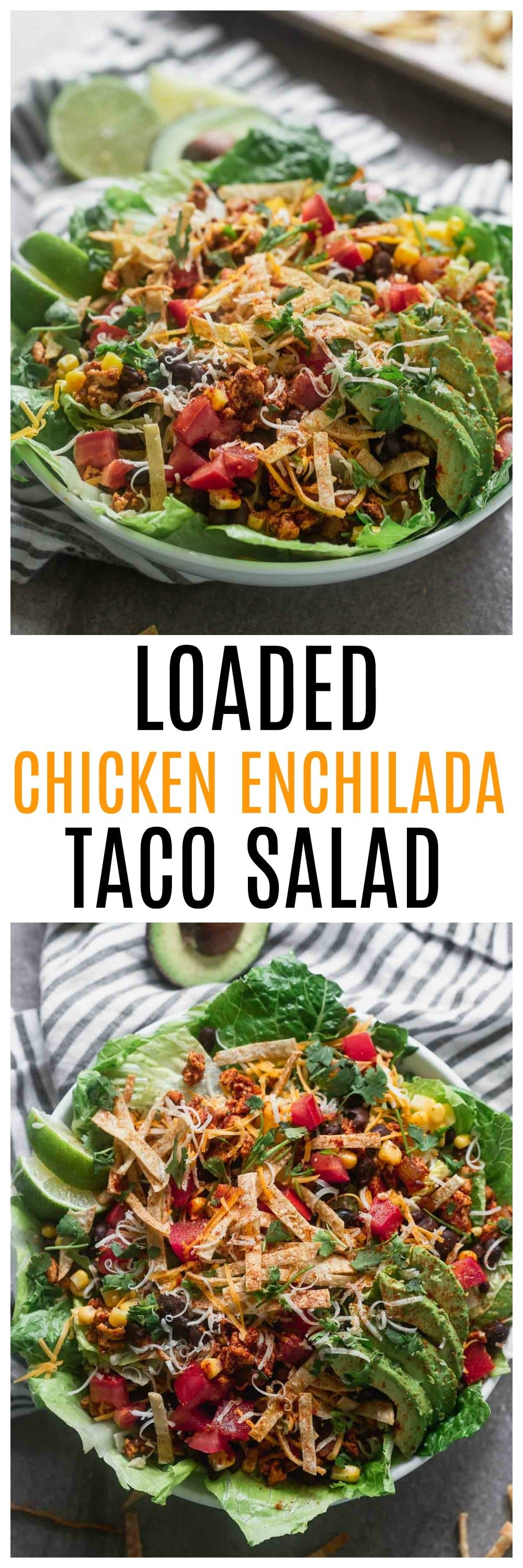 Chicken Enchilada Taco Salad