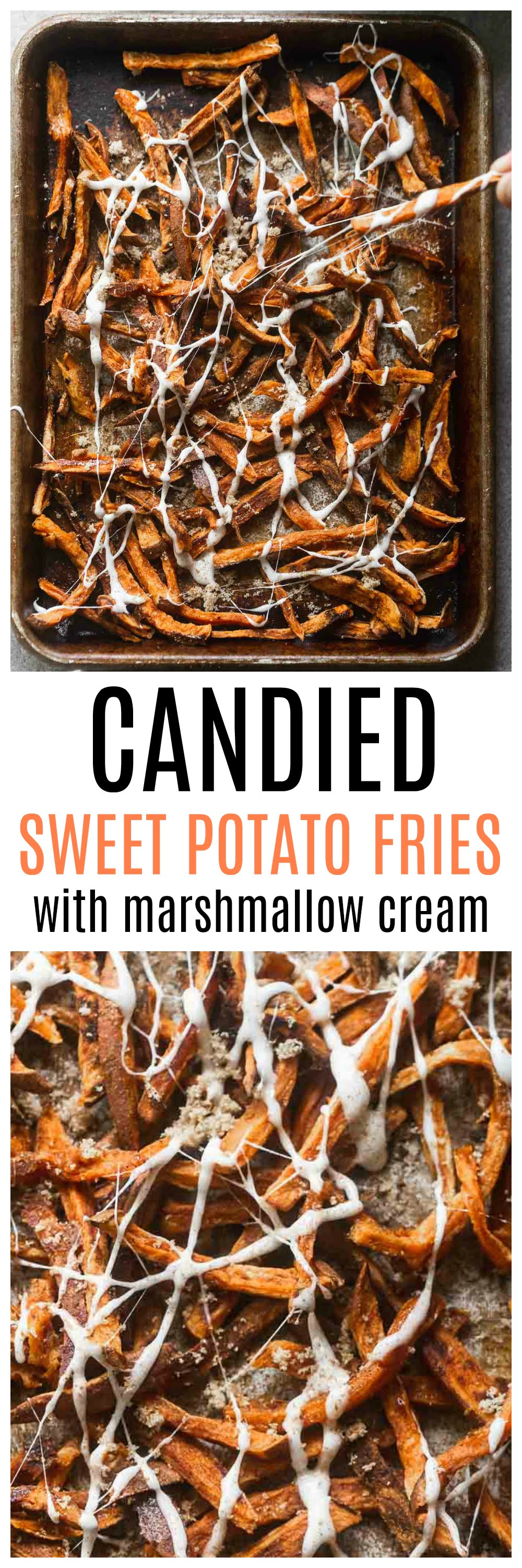 Candied Sweet Potato Fries with Marshmallow Cream