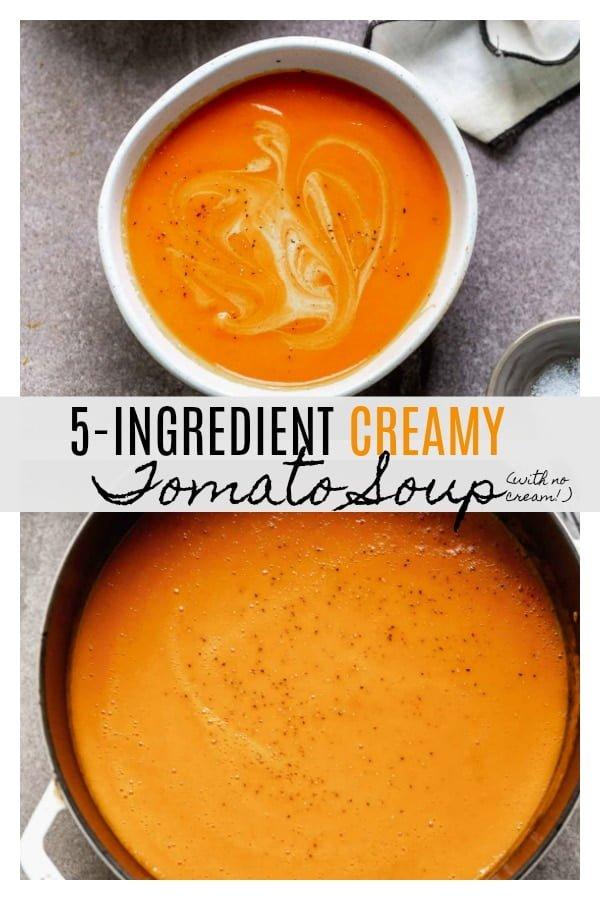 5-Ingredient Creamy Tomato Soup Recipe