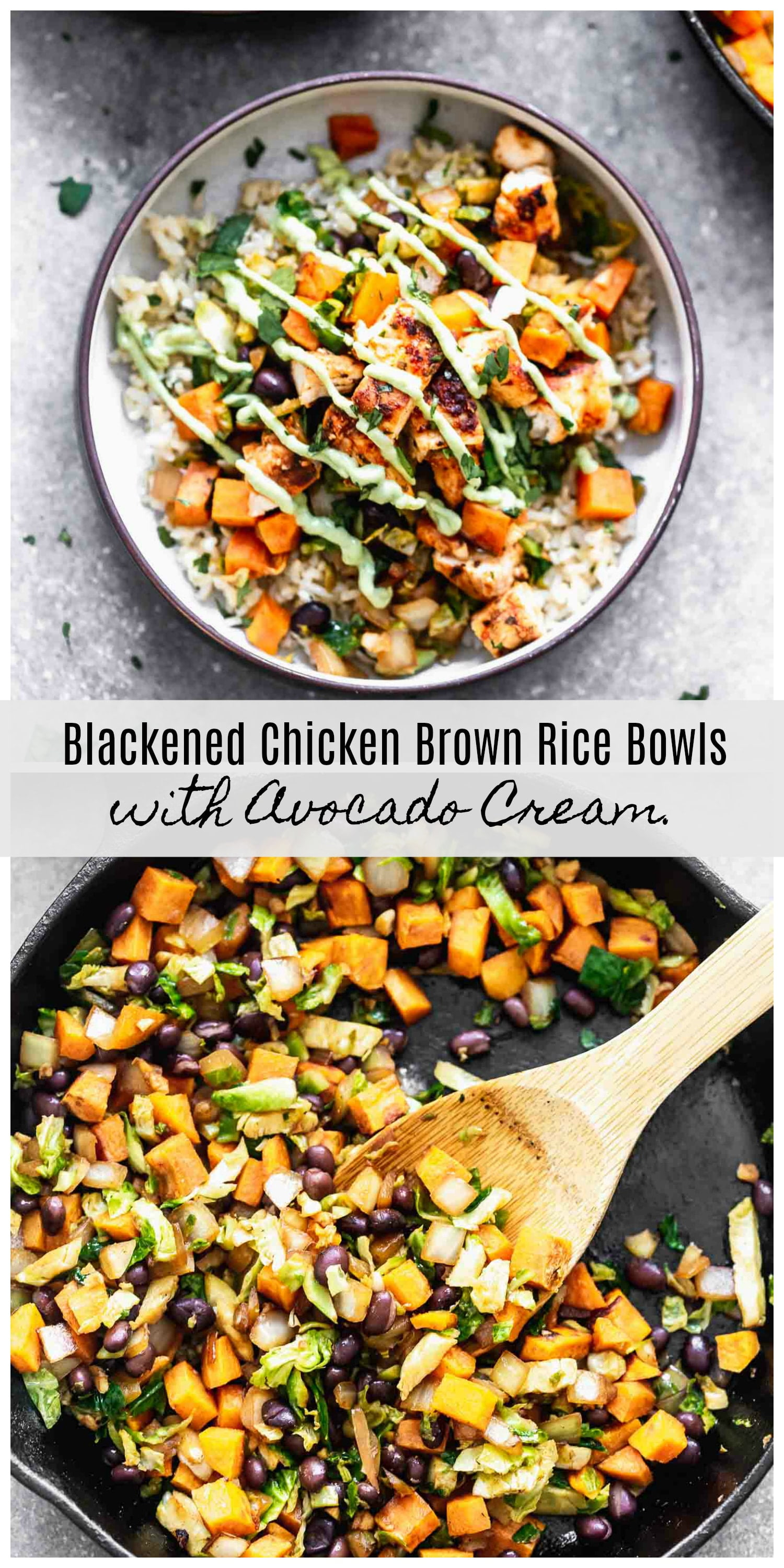 Blackened Chicken Brown Rice Bowls with Avocado Cream