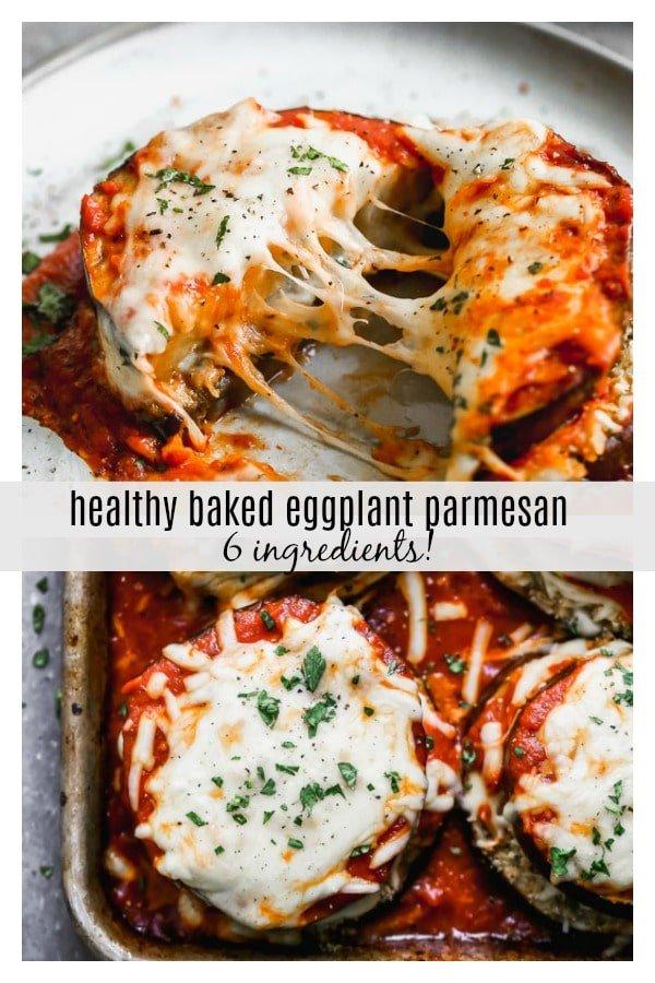 6-Ingredient Healthy Baked Eggplant Parmesan